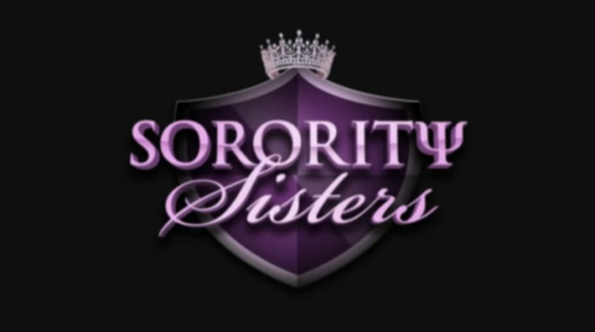 """Sorority Sisters"" is here whether you like it or not"
